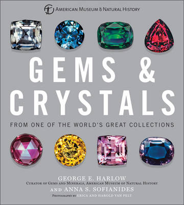 Gems & Crystals by George E Harlow
