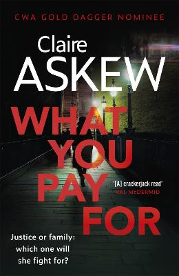 What You Pay For: Shortlisted for McIlvanney and CWA Awards book