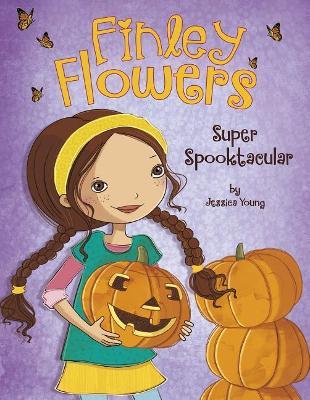 Finley Flowers: Super Spooktacular book