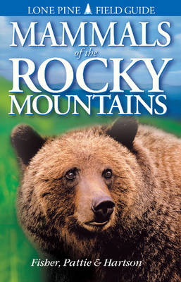 Mammals of the Rocky Mountains by Chris Fisher