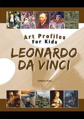 Leonardo Da Vinci by Kathleen Tracy