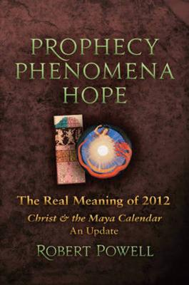 Prophecy, Phenomena, Hope book