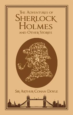 The Adventures of Sherlock Holmes and Other Stories by Sir Arthur Conan Doyle