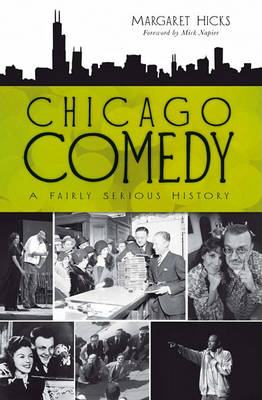 Chicago Comedy by Margaret Hicks
