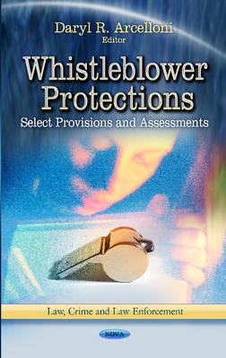 Whistleblower Protections by Daryl R Arcelloni