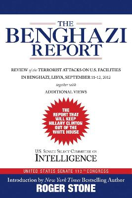The Benghazi Report by Roger Stone