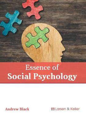 Essence of Social Psychology by Andrew Black