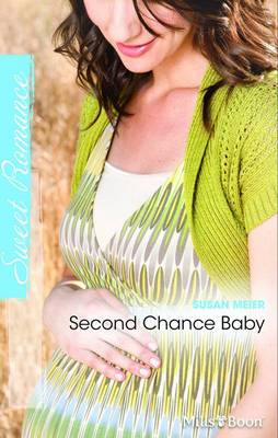 Second Chance Baby by Susan Meier