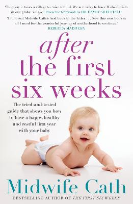 After the First Six Weeks by Midwife Cath