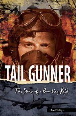 Yesterday's Voices: Tail Gunner by Dee Phillips