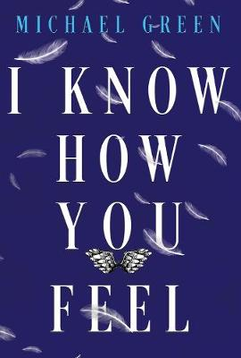 I Know How You Feel by Michael Green