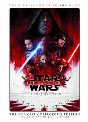 Star Wars: The Last Jedi The Official Collector's Edition by Titan Magazines