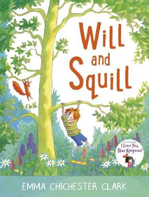 Will And Squill: 15 Year Anniversary Edition by Emma Chichester Clark