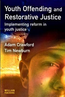Youth Offending and Restorative Justice book
