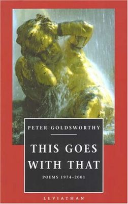 This Goes with That by Peter Goldsworthy