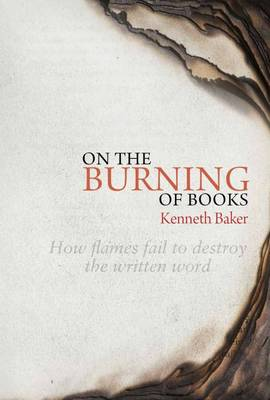 On the Burning of Books by Lord Kenneth Baker