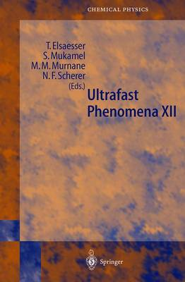 Ultrafast Phenomena  v. 12 by Thomas Elsaesser