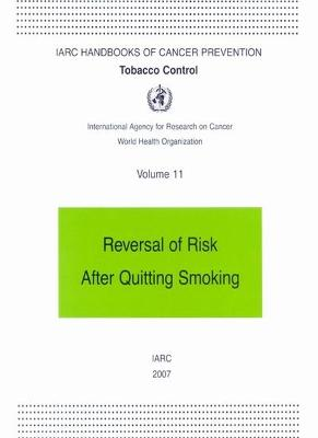 Reversal of Risk After Quitting Smoking by International Agency for Research on Cancer: Working Group