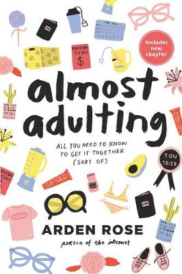 Almost Adulting by Arden Rose