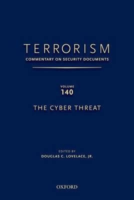 TERRORISM: COMMENTARY ON SECURITY DOCUMENTS VOLUME 137 by Douglas C. Lovelace