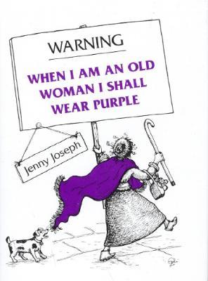 Warning by Jenny Joseph