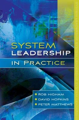 System Leadership in Practice by Rob Higham