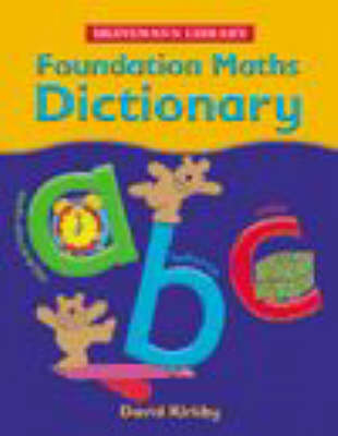 Foundation Maths Dictionary Cased by David Kirkby