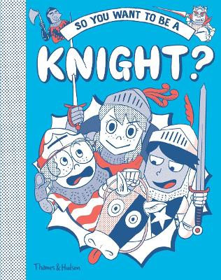 So you want to be a Knight? book