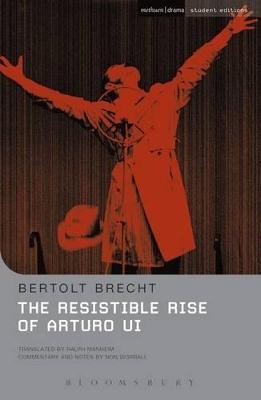 The Resistible Rise of Arturo Ui by Bertolt Brecht