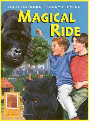 A Magical Ride by Libby Hathorn