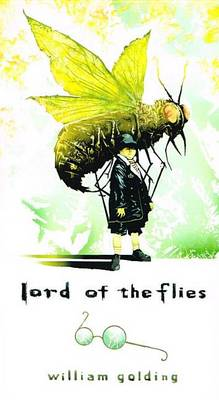 Lord of the Flies by Sir William Golding