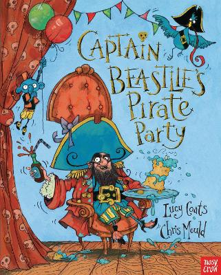 Captain Beastlie's Pirate Party by Lucy Coats