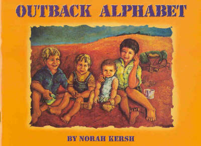 Outback Alphabet by Norah Kersh