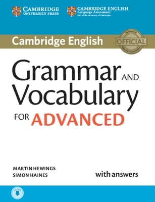 Grammar and Vocabulary for Advanced Book with Answers and Audio: Self-Study Grammar Reference and Practice by Martin Hewings