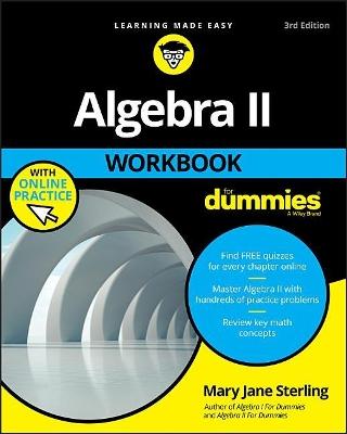 Algebra II Workbook For Dummies by Mary Jane Sterling