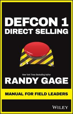 Defcon 1 Direct Selling: Manual for Field Leaders by Randy Gage