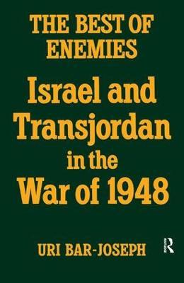 The Best of Enemies by Uri Bar-Joseph