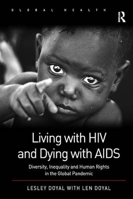 Living with HIV and Dying with AIDS book
