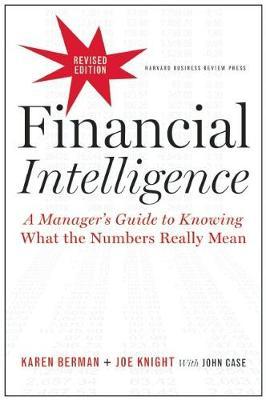 Financial Intelligence, Revised Edition by Karen Berman