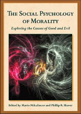 The Social Psychology of Morality by Mario Mikulincer