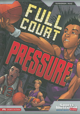 Full Court Pressure by Jessica Gunderson