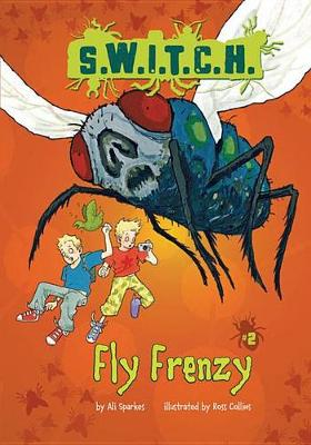 Fly Frenzy by Ali Sparkes