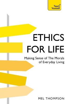 Ethics for Life by Mel Thompson