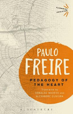 Pedagogy of the Heart by Paulo Freire
