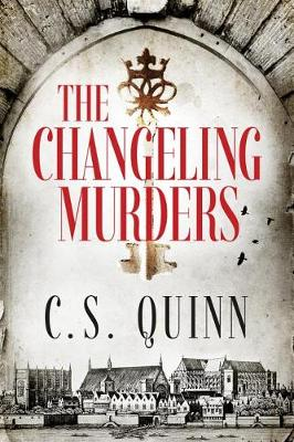 The Changeling Murders by C. S. Quinn