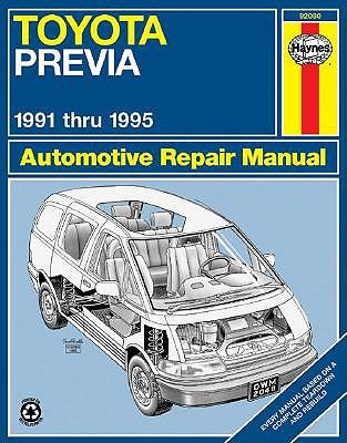 Toyota Previa (91-95) Automotive Repair Manual by Robert Maddox