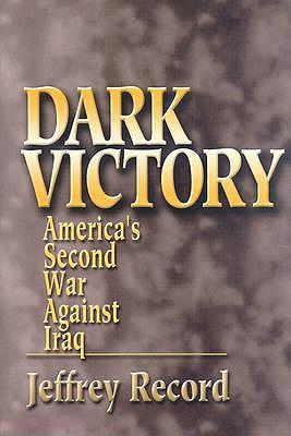 Dark Victory by Jeffrey Record