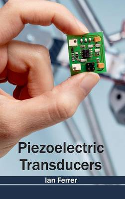 Piezoelectric Transducers by Ian Ferrer