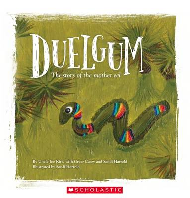Duelgum: The Story of Mother Eel book