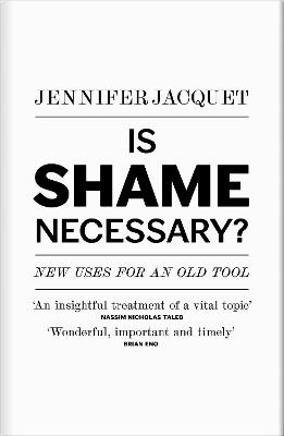 Is Shame Necessary?: New Uses for an Old Tool book